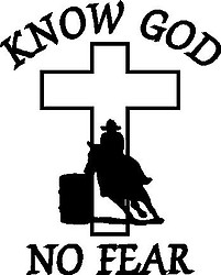 Know God, No Fear, Cross, Barrel racer, Vinyl cut decal
