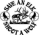 Save an Elk Shoot a Wolf, Vinyl decal Sticker