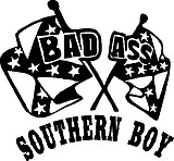 Bad ass Southern Boy, Rebel flag, Vinyl decal sticker