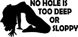 Rough neck, No hole is to deep or sloppy, Vinyl decal sticker