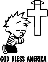 God bless America, Calvin praying at the cross, Vinyl cut decal