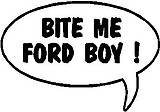 Bite Me Ford Boy, Call out, Vinyl cut decal