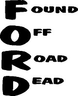 FORD, Found Off Road Dead, Vinyl cut decal